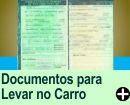 DOCUMENTOS NECESSáRIOS PARA LEVAR NO CARRO