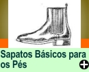 SAPATOS BÁSICOS PARA OS PÉS