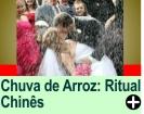 CHUVA DE ARROZ - UM RITUAL CHINÊS
