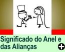 O SIGNIFICADO DO ANEL DE NOIVADO E DAS ALIANÇAS