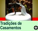 TRADIÇÕES DE CASAMENTOS