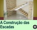 A CONSTRUÇÃO DAS ESCADAS