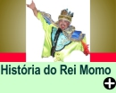 A HISTÓRIA DO REI MOMO