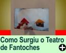 COMO SURGIU O TEATRO DE FANTOCHES