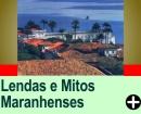 LENDAS E MITOS MARANHENSES