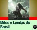 MITOS E LENDAS DO BRASIL