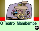 O TEATRO MAMBEMBE