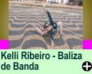 A HISTÓRIA DE KELLI RIBEIRO - BALIZA DE BANDA