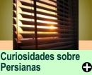 CURIOSIDADES SOBRE PERSIANAS