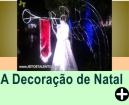 COMO SURGIU A DECORAÇÃO DE NATAL