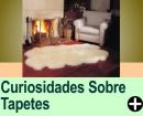 CURIOSIDADES SOBRE TAPETES