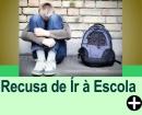 RECUSA DE IR À ESCOLA