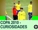 COPA 2010 - CURIOSIDADES