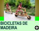 BICICLETAS DE MADEIRA