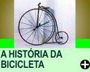 A HISTÓRIA DA BICICLETA!