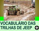 VOCABULÁRIO DAS TRILHAS DE JEEP