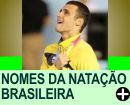 NOMES DA NATAÇÃO BRASILEIRA