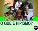O QUE É HIPISMO?