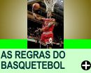 AS REGRAS DO BASQUETEBOL