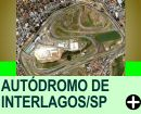 F-1: HISTÓRIA DO AUTÓDROMO DE INTERLAGOS/SP