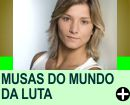 CONHEÇA AS MUSAS DO MUNDO DA LUTA