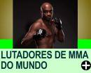 MELHORES LUTADORES DE MMA DO MUNDO
