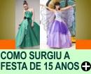 COMO SURGIU A FESTA DE 15 ANOS