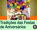 TRADIÇÕES DAS FESTAS DE ANIVERSÁRIO
