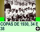 CURIOSIDADES SOBRE AS COPAS DE 1930, 34 E 38