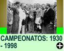 COMO ERA O FORMATO DOS CAMPEONATOS: 1930 - 1998