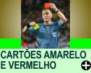 CARTÕES AMARELO E VERMELHO