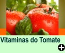 VITAMINAS ENCONTRADAS NO TOMATE