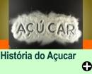 A HISTÓRIA DO AÇÚCAR