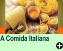 A COMIDA ITALIANA