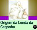 A ORIGEM DA LENDA DA CEGONHA