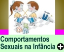 COMPORTAMENTOS SEXUAIS NA INFÂNCIA