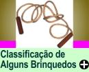 A CLASSIFICAÇÃO DE ALGUNS BRINQUEDOS