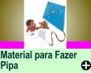 MATERIAL UTILIZADO NA CONFECÇÃO DE PIPAS