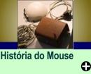 A HISTÓRIA DO MOUSE