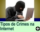 TIPOS DE CRIMES NA INTERNET