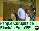 PARQUE CURUPIRA, RIBEIRÃO PRETO/SP