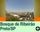 BOSQUE E ZOOLÓGICO DE RIBEIRÃO PRETO/SP