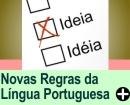 NOVAS REGRAS DA LÍNGUA PORTUGUESA