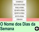 COMO SURGIRAM OS NOMES DOS DIAS DAS SEMANA