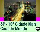 SÂO PAULO É A DÉCIMA CIDADE MAIS CARA DO MUNDO
