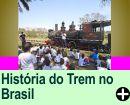 A HISTÓRIA DO TREM NO BRASIL