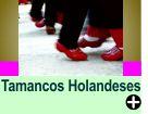 A TRADIÇÃO DOS TAMANCOS HOLANDESES