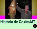 A HISTÓRIA DE COXIM/ MT - CAPITAL DA PESCA
