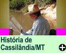A HISTÓRIA DE CASSILÂNDIA/MT