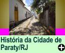 A HISTÓRIA DA CIDADE DE PARATY/RJ